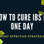 how to cure IBS in one day