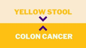 yellow stool colon cancer