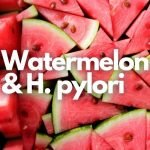 watermelon and h pylori